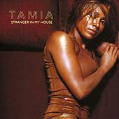 Stranger In My House by Tamia