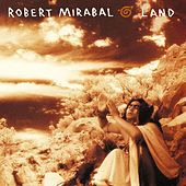 Play & Download The Story Of Land by Robert Mirabal | Napster