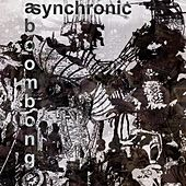 Asynchronic by Aboombong