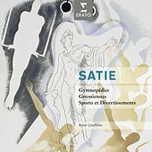 Play & Download Satie: Piano Works by Anne Queffelec | Napster