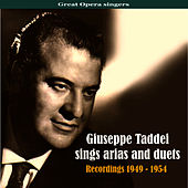 Play & Download Great Opera singers: Giuseppe Taddei Sings Arias and Duets, Recordings 1949 - 1954 by Giuseppe Taddei | Napster