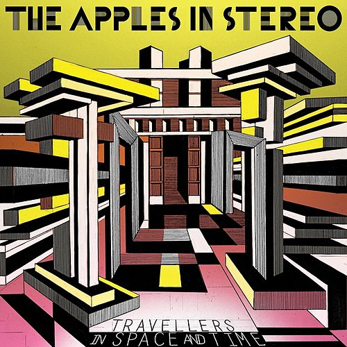 Play & Download Travellers in Space and Time by The Apples in Stereo | Napster