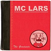 Play & Download The Graduate by MC Lars | Napster