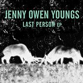 Play & Download Last Person (EP) by Jenny Owen Youngs | Napster