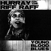 Young Blood Blues de Hurray for the Riff Raff