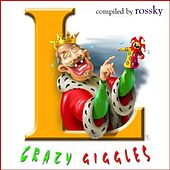 Play & Download Crazy Giggles by Various Artists | Napster
