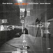 Paul Motian: Lost In A Dream by Paul Motian