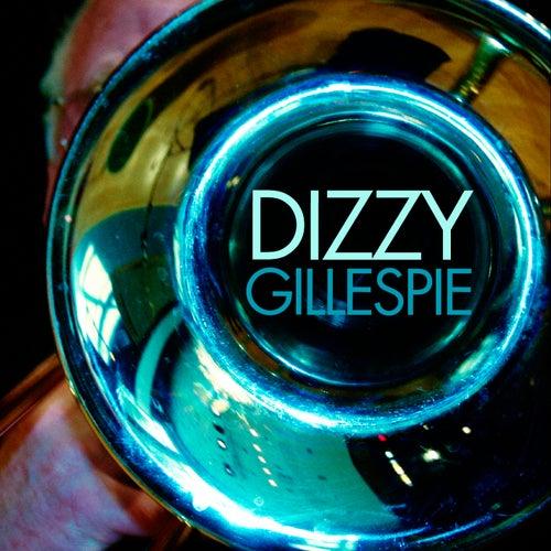 Play & Download Dizzy Gillespie by Dizzy Gillespie | Napster