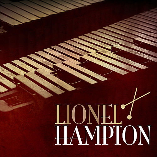 Play & Download Lionel Hampton by Lionel Hampton | Napster