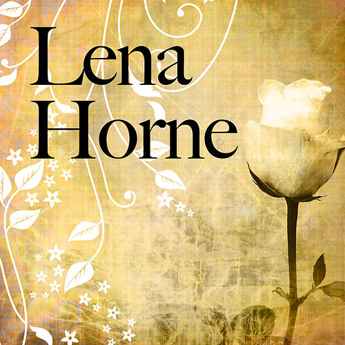 Play & Download Lena Horne by Lena Horne | Napster