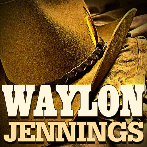 Play & Download Waylon Jennings by Waylon Jennings | Napster