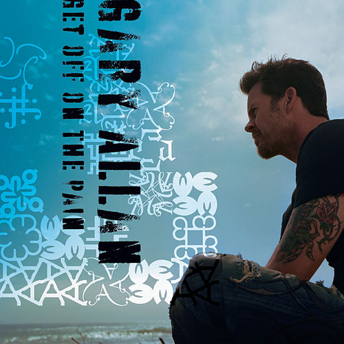Play & Download Get Off On The Pain by Gary Allan | Napster