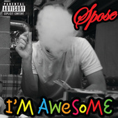 Play & Download I'm Awesome by Spose | Napster