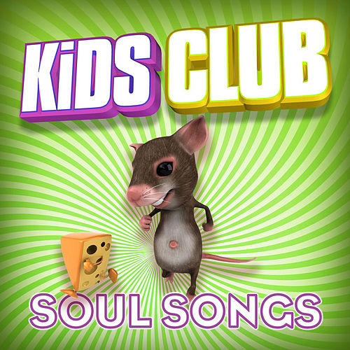 Kids Club - Soul Songs by The Studio Sound Ensemble