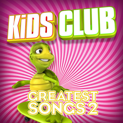 Play & Download Kids Club - Greatest Songs Vol. 2 by The Studio Sound Ensemble | Napster