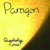 Play & Download Quarterlife Crisis by Paragon | Napster