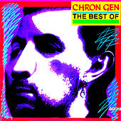 Play & Download The Best Of by Chron Gen | Napster
