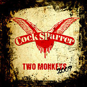 Two Monkeys 2009 by C*ck Sparrer