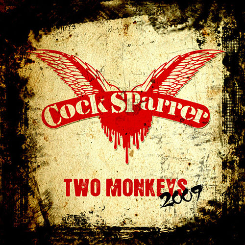 Play & Download Two Monkeys 2009 by C*ck Sparrer | Napster