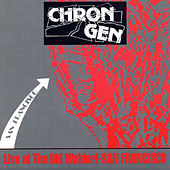 Play & Download Live - At The Old Waldorf San Francisco by Chron Gen | Napster