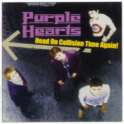 Play & Download Head On Collision Time by Purple Hearts | Napster