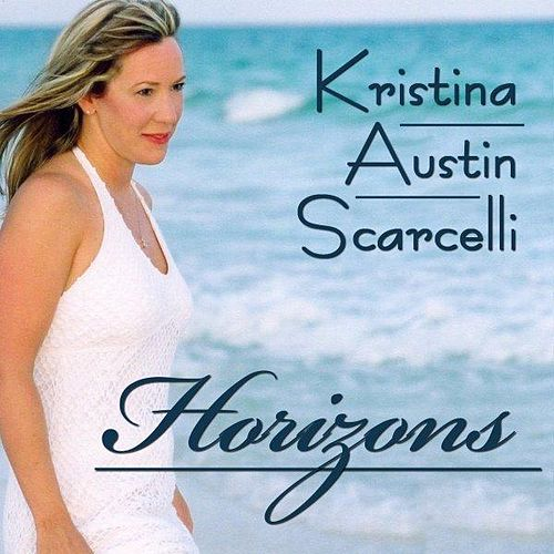 Play & Download Horizons by Kristina Austin Scarcelli | Napster