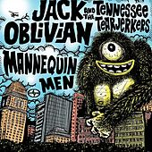 Play & Download Scion A/V Garage : Jack Oblivian and The Tennessee Tearjerkers / Mannequin Men - Single by Various Artists | Napster