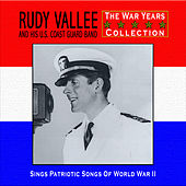 Sings Patriotic Songs Of World War II by Rudy Vallee
