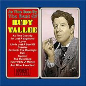 As Time Goes By: The Best Of Rudy Vallee by Rudy Vallee
