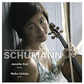 Play & Download Schumann: Violin Sonatas Nos. 1-3 by Jennifer Koh | Napster