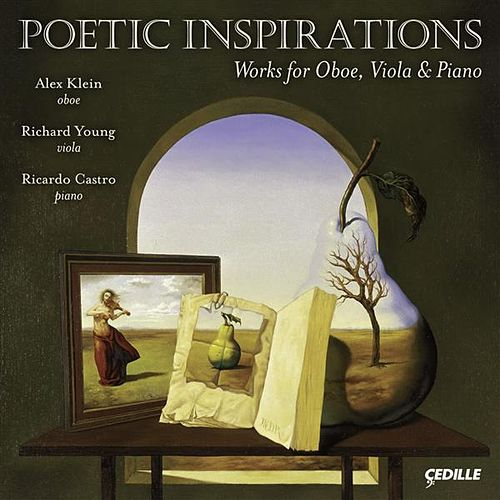 Play & Download Chamber Music - Klughardt, A. / Loeffler, C. M.  / White, F. / Hindemith, P. (Alex Klein, Richard Young, Ricardo Castro) (Poetic Inspirations) by Alex Klein | Napster