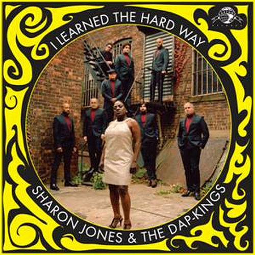 Play & Download I Learned the Hard Way - Single by Sharon Jones & The Dap-Kings | Napster