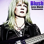 Less Blush - The Instrumentals by Blush
