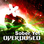 Play & Download Sober Yet Overdosed by B Complex | Napster