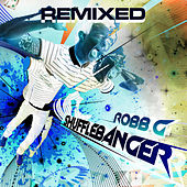 Shuffle Banger Remixed by Various Artists