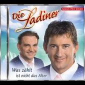 Play & Download Was zählt ist nicht das Alter by Die Ladiner | Napster