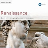 Play & Download Essential Renaissance by Various Artists | Napster