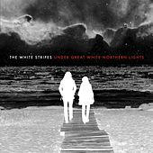 Play & Download Under Great White Northern Lights by White Stripes | Napster