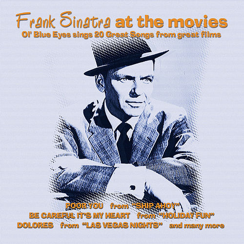 Play & Download Frank Sinatra At The Movies by Frank Sinatra | Napster