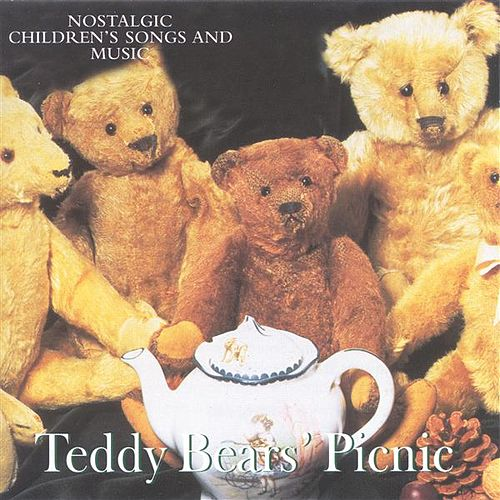 Vocal Music - Troup, B. / Gay, N. / Churchill, F. / Wallace, O. C. / Mcgeoch, D. (Teddy Bears' Picnic - Nostalgic Children's Songs and Music) by Various Artists