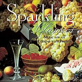 Play & Download Sparkling Classics - Music for an Evening of Friends by Various Artists | Napster