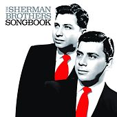 Play & Download The Sherman Brothers Songbook by Various Artists | Napster