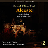 Play & Download C.W. Gluck: Alceste(Callas, Gavarini,Giulini) [1954], Vol. 2 by Milan Teatro alla Scala Orchestra | Napster