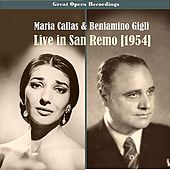 Play & Download Great Performances - Maria Callas & Beniamino Giglil Live in San Remo, 1954 by Various Artists | Napster