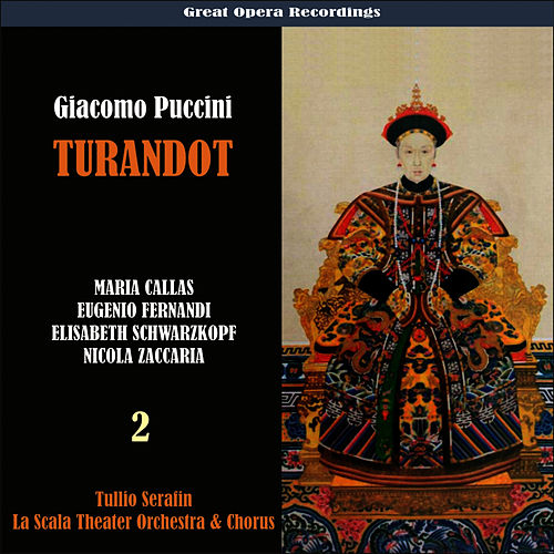 Play & Download Puccini: Turandot [1957], Vol. 2 by Tullio Serafin | Napster