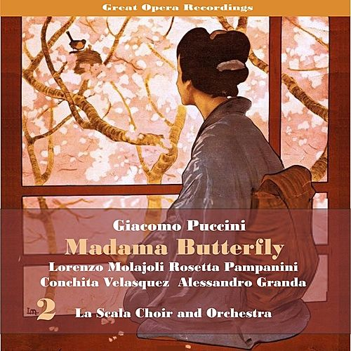 Giacomo Puccini: Madama Butterfly [1928], Vol. 2 by Lorenzo Molajoli
