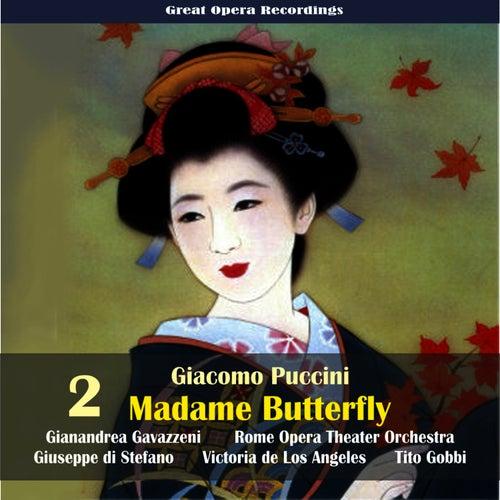 Giacomo Puccini: Madame Butterfly (Gavazzeni,De Los Angeles,Di Stefano) [1954], Vol. 2 by Rome Opera Chorus and Orchestra