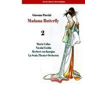 Play & Download Great Opera Recordings / Giacomo Puccini: Madama Butterfly (Callas, Gedda, Karajan) [1955], Vol. 2 by Milan Teatro alla Scala Orchestra | Napster