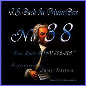 Play & Download Bach In Musical Box 38/Four Duette Bwv 802-805 by Shinji Ishihara | Napster