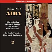 Play & Download Giuseppe Verdi: Aida [Callas, Tucker, Serafin] [1955], Vol. 2 by Milan Teatro alla Scala Chorus | Napster